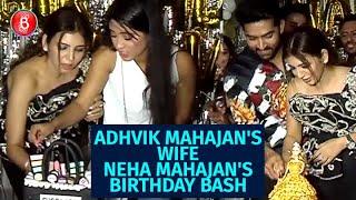Adhvik Mahajan's Wife, Neha Mahajan's Star-Studded Birthday Bash