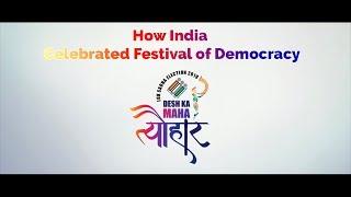 How India Celebrated Festival of Democracy