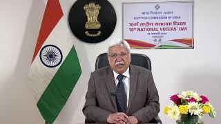 Message from the Chief Election Commissioner of India on the occasion of  10th National Voters' Day