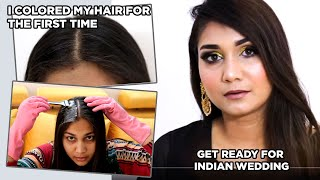 Finally Colored my Hair at Home!! GRWM FOR A INDIAN WEDDING | Nidhi Katiyar
