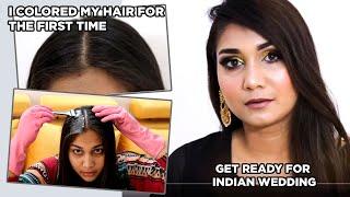 Finally Colored my Hair at Home!! GRWM FOR A INDIAN WEDDING | Nidhi Katiyar