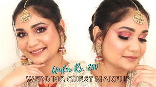 Indian Wedding Guest Makeup Look Using affordable makeup Under Rs. 250 | Nidhi Katiyar