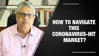How to navigate this coronavirus-hit market?   ETMarkets