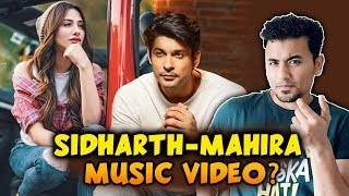 Sidharth Shukla And Mahira Sharma Together In MUSIC VIDEO?