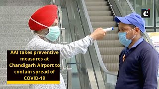 AAI takes preventive measures at Chandigarh Airport to contain spread of COVID-19