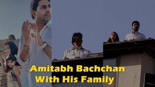 Amitabh, Aishwarya, Abhishek,Aaradhya Supports Janta Curfew । Pm Modi । Bollywood । 23 March 2020