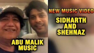 Abu Malik ANNOUNCES New Music Video With Sidharth Shukla And Shehnaz Gill