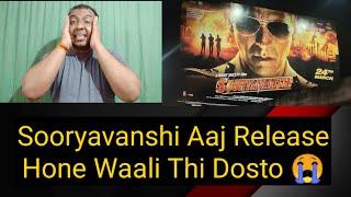 Akshay Kumar Ki Sooryavanshi Aaj Release Honewali Thi Lekin!