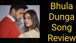 Bhula Dunga Song Review Featuring Sidharth Shukla And Shehnaaz Gill
