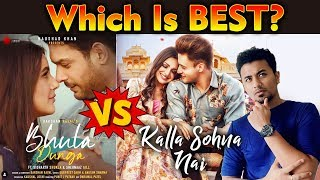 Bhula Dunga Vs Kalla Sohna Nai | Which Song Is Best ? | Sidharth Shukla Vs Asim Riaz