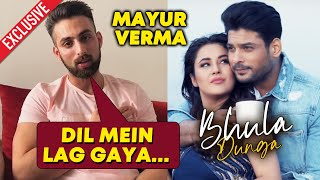 BHULA DUNGA Song Reaction By Mujhse Shadi Karoge FAME Mayur Verma | Sidharth Shukla | Shehnaz