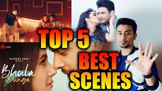 BHULA DUNGA Song | TOP 5 BEST SCENES | Sidharth Shukla And Shehnaaz Gill