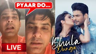 BHULA DUNGA Song | Sidharth Shukla LIVE VIDEO Chat With Fans | Shehnaz Gill