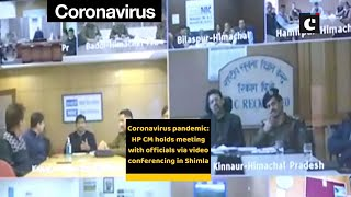 Coronavirus pandemic: HP CM holds meeting with officials via video conferencing in Shimla