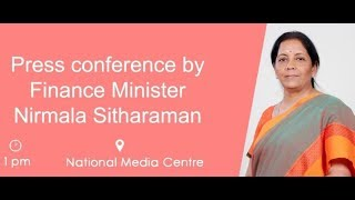 Union Finance Minister Nirmala Sitharaman address a Press Conference