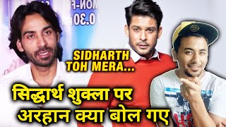 Arhaan Khan's COMMENT On Sidharth Shukla Will Leave You In Shock