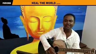Listen To This Beautiful Song - Heal The World....