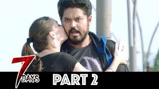 7 Days Telugu Full Movie Part 2 | Latest Telugu Movies | Shakthivel Vasu, Nikesha Patel, Angana Roy