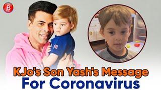 Karan Johar's Son Yash Has A Cute, Funny & Hilarious Message For Coronavirus