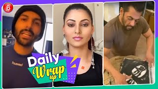 Kartik Aaryan, Urvashi Rautela, Salman Khan Keep The Self-Isolation Time Buzzing | Daily Wrap Up