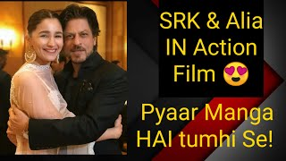 SRK To Do An Action With Alia Bhatt In Siddharth Anand's Next?