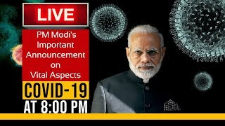 Watch Live! | PM Modi's Important Announcement on Vital Aspects Relating to <span class='mark'>Covid</span>-19