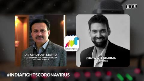 Watch Radio conversation with Dr. Ashutosh Mishra & Film Director Ojaswwee Sharma on COVID-19 Awareness Video