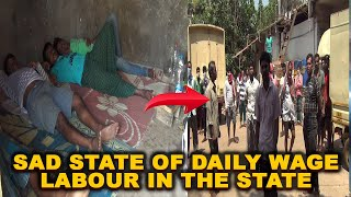 WATCH: This is the state of daily wage laborers