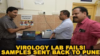 WATCH: Major setback to Goa as the newly setup virology lab fails! All 55 samples now sent to Pune