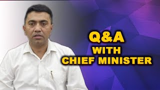 Q&A With Chief Minister Sawant