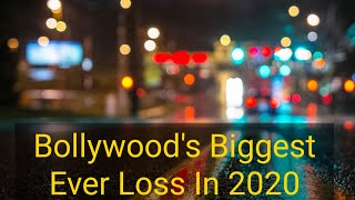 Bollywood Industry To Face Its Biggest Ever Loss In 2020