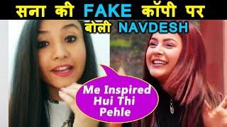 Navdeesh Kaur Reaction On Being Called COPY Of Shehnaz Gill