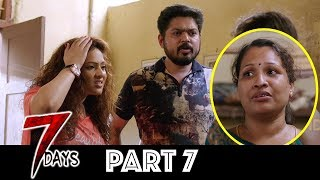 7 Days Telugu Full Movie Part 7 | Latest Telugu Movies | Shakthivel Vasu, Nikesha Patel, Angana Roy