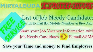 MIRYALAGUDA   EMPLOYEE SUPPLY   ! Post your Job Vacancy ! Recruitment Advertisement !Job Information