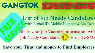 GANGTOK   EMPLOYEE SUPPLY   ! Post your Job Vacancy ! Recruitment Advertisement ! Job Information !