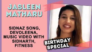 Jasleen Matharu Exclusive Interview On Sidnaz Song, Devoleena, Music Video With Sidharth