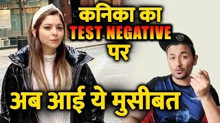 Kanika Kapoor 6th Result Comes Out NEGATIVE But There Is More Trouble