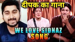 Deepak Thakur NEW SONG For SidNaz   We Love SidNaz   Sidharth Shukla   Shehnaz Gill   EXCLUSIVE