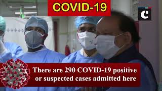 COVID-19: Harsh Vardhan reviews preparedness at LNJP Hospital