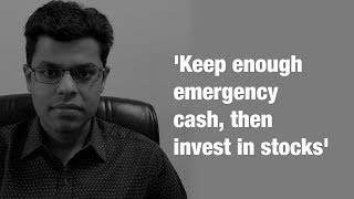 Keep enough emergency cash, then invest in stocks: Ekansh Mittal on trading in times of lockdown