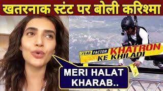 Karishma Tanna On The MOST Difficult Stunt In Khatron Ke Khiladi 10 | Rohit Shetty