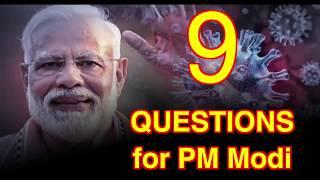 Coronavirus Pandemic: 9 questions for PM Modi