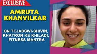 Amruta Khanvilkar Exclusive Interview | Khatron Ke Khiladi | Tejasswi Prakash | Shivin Narang