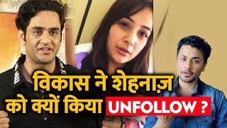 Vikas Gupta Reveals Why He UNFOLLOWED Shehnaz Gill; Here's What He said