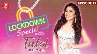 Tulsi Kumar's UNIQUE Promotions Of Phir Na Milen Kabhi Reprise During Coronavirus Lockdown