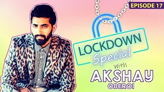 Akshay Oberoi's HONEST Take On Spending Time In Self-Isolation During Coronavirus Lockdown