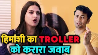Himanshi Khurana GIVES BEST Reply To Troller; Here's What She Said