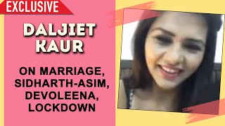 Daljiet Kaur Exclusive Interview | Marriage, Sidharth - Asim, Shehnaz, Rashmi Desai