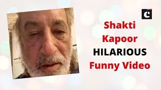 Oh No!  Shakti Kapoor HILARIOUS Funny Video | Shakti Kapoor | Home Quarantine |Catch News