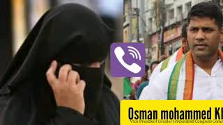 Call Recording of Osman Mohammed Khan Congress Leader. Hyderabad